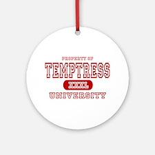 Temptress University Ornament (Round)