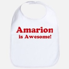 Amarion is Awesome Bib
