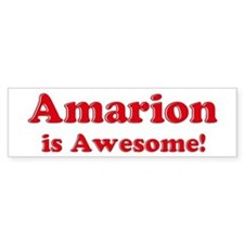 Amarion is Awesome Bumper Bumper Sticker