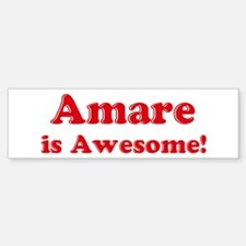 Amare is Awesome Bumper Bumper Bumper Sticker
