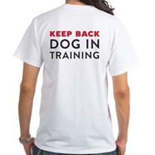 Ask First! White T-Shirt w/Keep Back Training