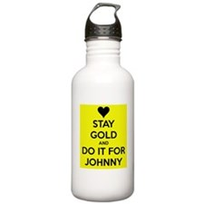 Stay Gold and Do it for Johnny Water Bottle