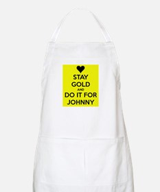Stay Gold and Do it for Johnny Apron
