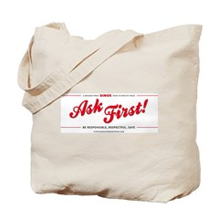 Ask First! Tote Bag
