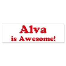 Alva is Awesome Bumper Bumper Sticker