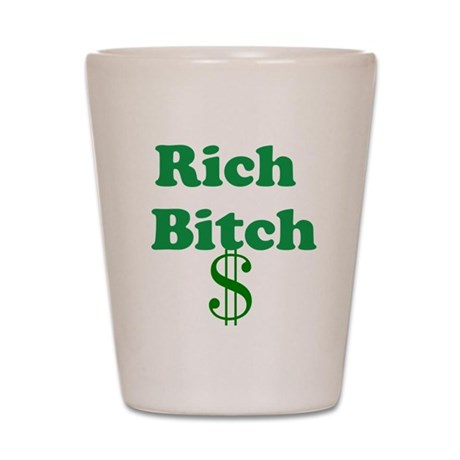 Rich Bitch Shot Glass