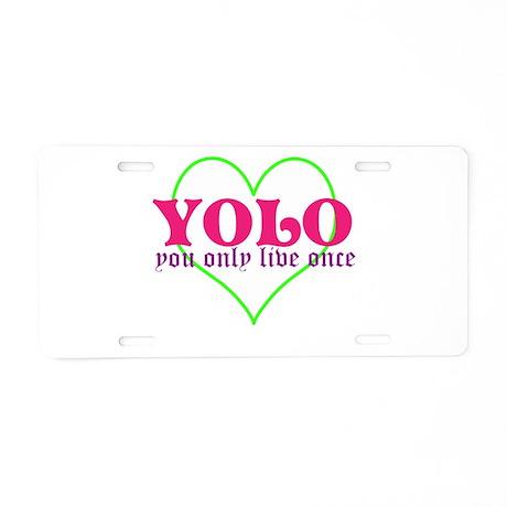 Cute yolo Aluminum License Plate
