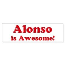 Alonso is Awesome Bumper Bumper Sticker