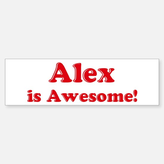 Alex is Awesome Bumper Car Car Sticker