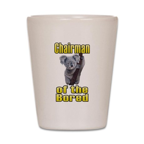 Chairman of the Bored Shot Glass
