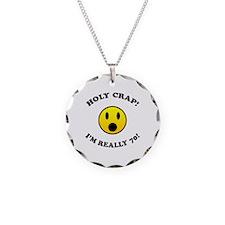 Holy Crap I'm 70! Necklace Circle Charm