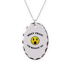 Holy Crap I'm 70! Necklace Oval Charm