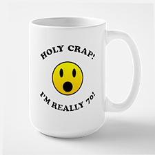 Holy Crap I'm 70! Mug