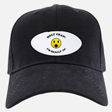 Holy Crap I'm 70! Baseball Hat