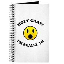 Holy Crap I'm 70! Journal