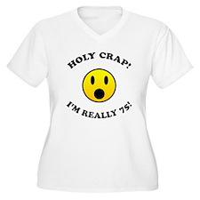 Holy Crap I'm 75! T-Shirt