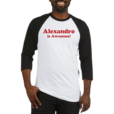Alexandro is Awesome Baseball Jersey