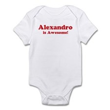 Alexandro is Awesome Infant Bodysuit