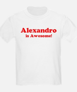 Alexandro is Awesome Kids T-Shirt