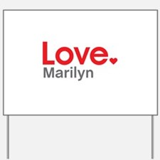 Love Marilyn Yard Sign