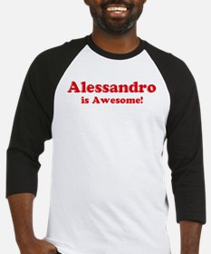 Alessandro is Awesome Baseball Jersey