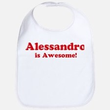 Alessandro is Awesome Bib