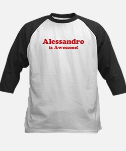 Alessandro is Awesome Kids Baseball Jersey