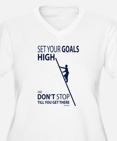 Don't stop till you get there Plus Size T-Shirt