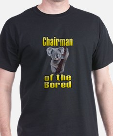 Chairman of the Bored T-Shirt