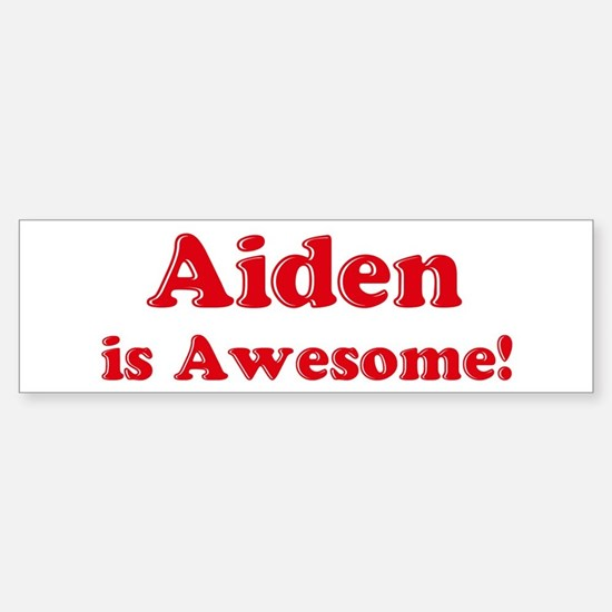 Aiden is Awesome Bumper Car Car Sticker