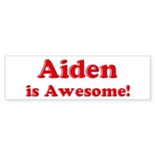 Aiden is Awesome Bumper Car Sticker