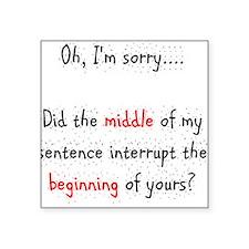 Pardon the Interruption Sticker