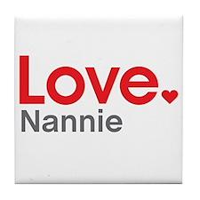 Love Nannie Tile Coaster