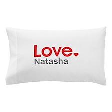 Love Natasha Pillow Case