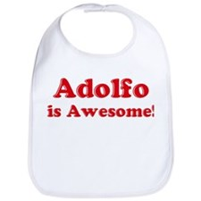 Adolfo is Awesome Bib