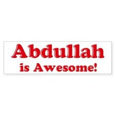 Abdullah is Awesome Bumper Bumper Sticker