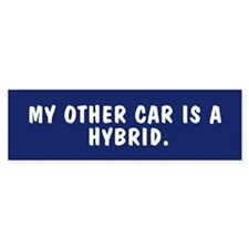 My other car is a hybrid bumpersticker