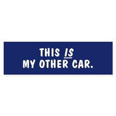This is my other car bumpersticker