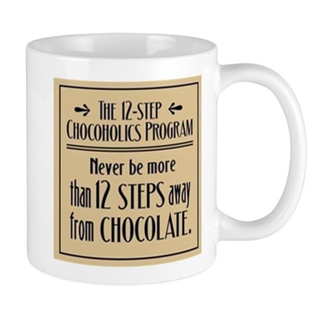 12 Steps Away from Chocolate Mug (white)