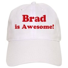 Brad is Awesome Baseball Cap