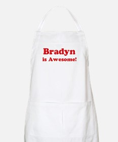 Bradyn is Awesome BBQ Apron