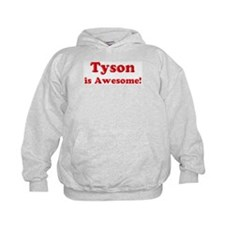 Tyson is Awesome Hoodie