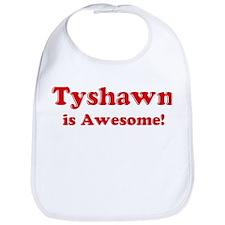 Tyshawn is Awesome Bib