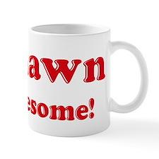 Tyshawn is Awesome Small Mug