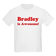Bradley is Awesome Kids T-Shirt