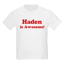 Haden is Awesome Kids T-Shirt