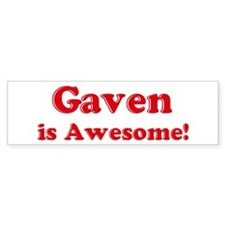Gaven is Awesome Bumper Bumper Sticker