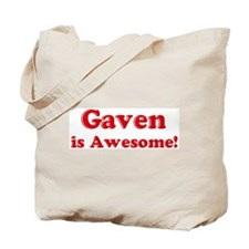 Gaven is Awesome Tote Bag