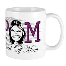 Pissed Off Mom Mug