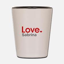 Love Sabrina Shot Glass